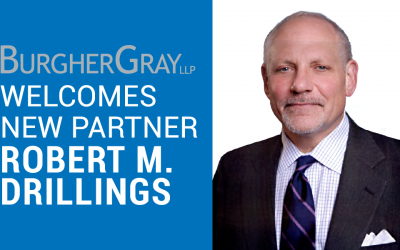 BurgherGray Welcomes Robert M. Drillings as a Partner in its New York Office